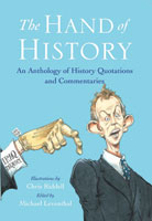 The Hand of History - An Anthology of Quotes and Commentaries
