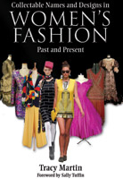 Collectable Names and Designs in Womens Fashion - Past and Present