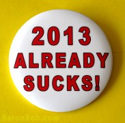 """Friday Roundup: The """"2013 Needs to End"""" Edition"""