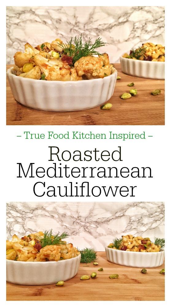 True Food Kitchen Mediterranean Cauliflower