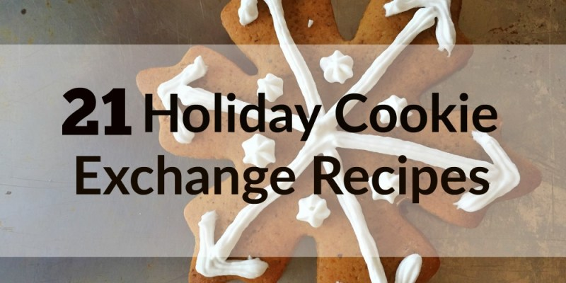 Best Holiday Cookies: 21 Holiday Cookie Exchange Recipes