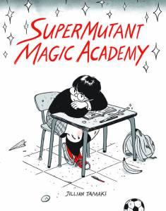 SuperMutant Magic Academy - cover by Jillian Tamaki