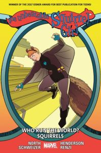 The Unbeatable Squirrel Girl - Ryan North/Erica Henderson