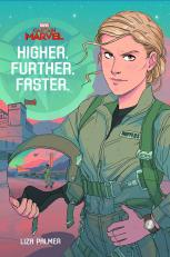 """(Captain Marvel) Higher, Further, Faster (YA Novel) - MSRP: $17.99 - Date Available: 2/5/19 - Carol Danvers kicks off her U.S. Air Force career with her first year at flight school, where she'll be tested in ways she never thought possible—and make a lifelong friend, Maria Rambeau, in the process—in this atmospheric and exciting prelude to the upcoming Marvel Studios' film, Captain Marvel! Focusing on Carol Danvers and Maria Rambeau as they wend their way through a space that was still very much a """"boys' club"""" in the 80s, the important social-cultural themes explored in this novel are sure to draw in not only fans of the Marvel Cinematic Universe, but readers of social issue-focused YA who gravitate toward relatable protagonists learning to navigate the world around them, and to succeed in the face of seemingly insurmountable adversity."""