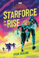(Captain Marvel) Starforce on the Rise (Middle Grade Novel) - MSRP: $13.99 - Date Available: 2/5/19 - Before Carol Danvers was Captain Marvel, she was Vers, a key member of the elite Kree Starforce warriors who wage their war against the equally formidable Skrull aliens. This middle-grade novel will focus on key adventure of Vers during her time with Starforce, setting up the perfect entry point for readers to Marvel Studios' Captain Marvel, in spring 2019.
