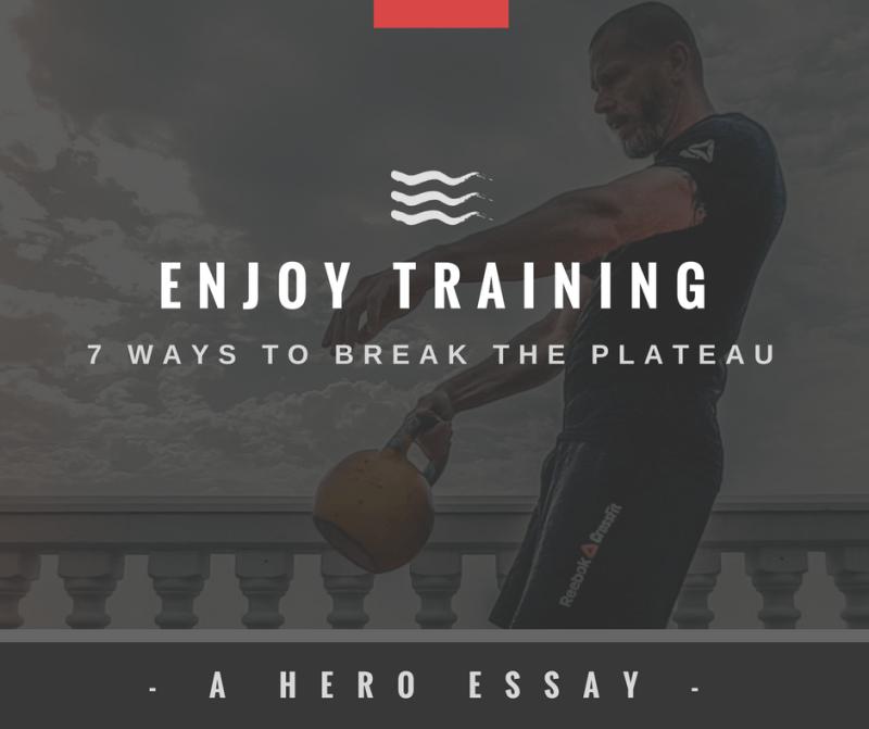 Hero Blog Post Break the Plateau enjoy training 7 ways
