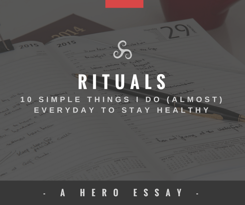 Hero Blog Post Rituals 15 Simple Things Everyday Healthy Routine