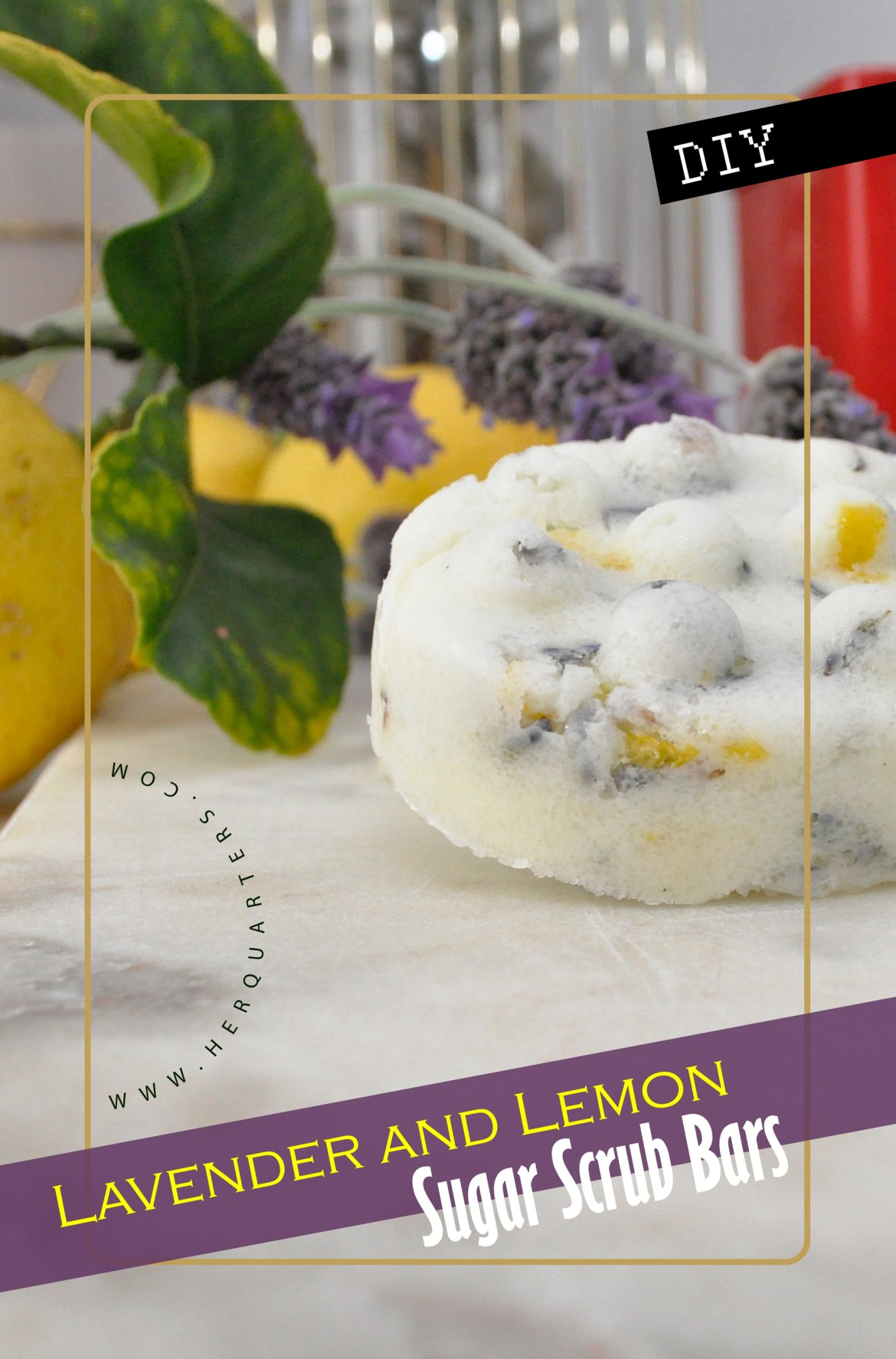 Homemade Lavender and Lemon Sugar Scrub Bars Pinterest