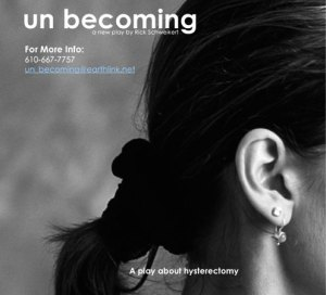 un becoming - a play about hysterectomy