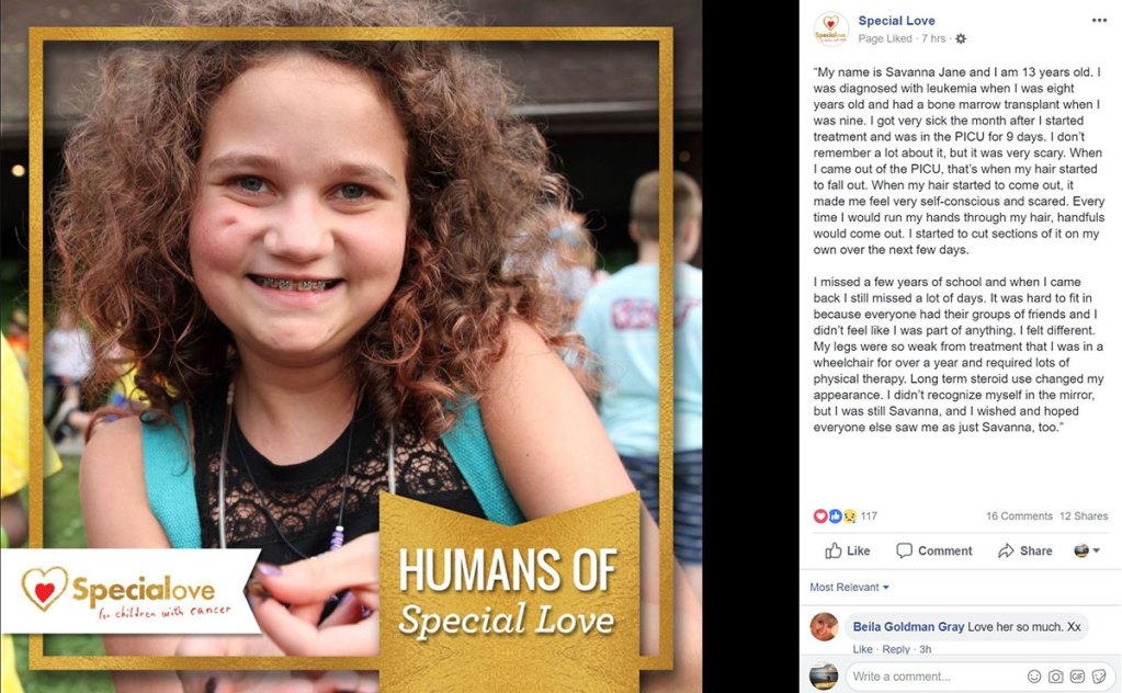 Savannah Jane's story from Special Love's Facebook, telling how childhood cancer impacted and forever changed her childhood.