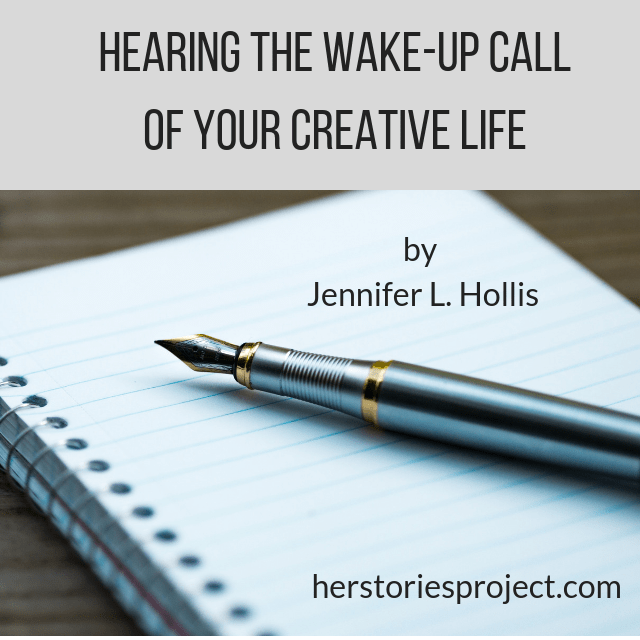 Hearing the Wake-Up Call of Your Creative Life