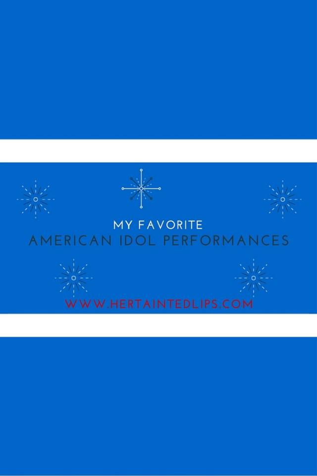 Favorite American Idol Performances