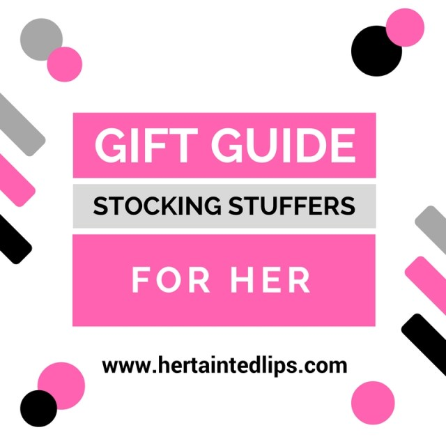 Gift Guide Stocking Stuffers For Her