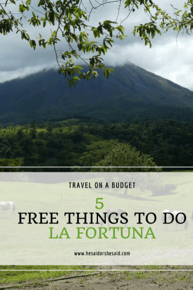 5 Free Things to Do in La Fortuna by hesaidorshesaid
