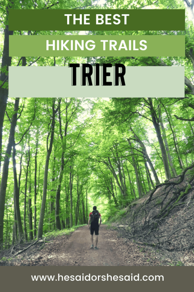 The best hiking trails in and around Trier by hesaidorshesaid