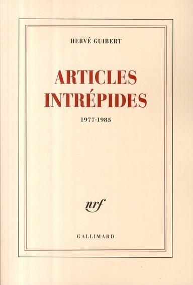 Articles intrépides d'Hervé Guibert