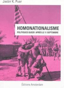 jasbir k. puar homonationalisme politiques queer après le 11 septembre éditions pécresse