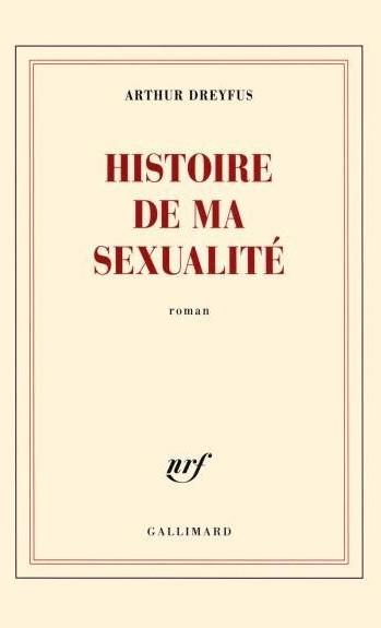 histoire de ma sexualité arthur dreyfus