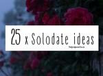 25 keer solodate ideas door HetfeestjevanIris.nl header met roosjes