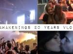 Awakenings 20 years vlog thumbnail