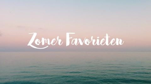 zomer favorieten favorites