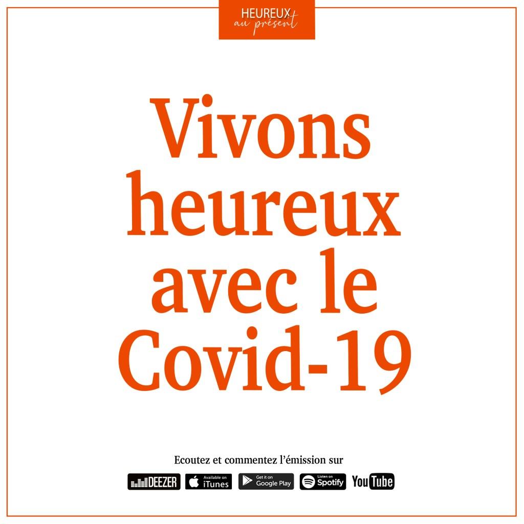 vivons heureux avec le covid-19