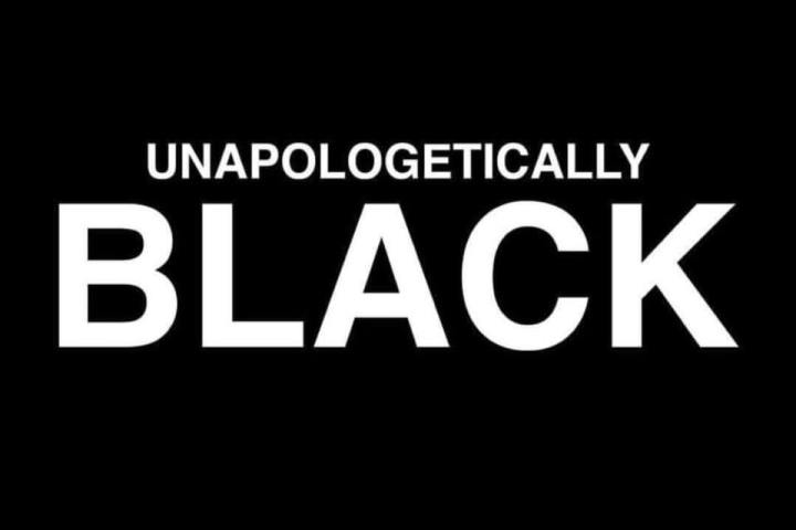 Black Is Beautiful - Unapologetically Black