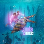 Smoke & Mirrors, May: II