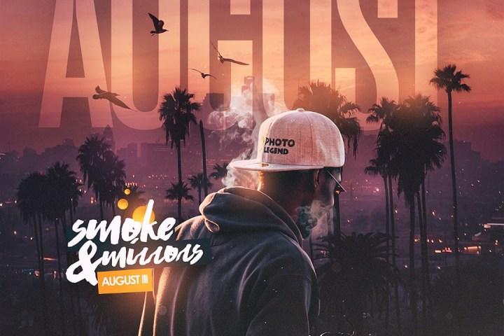 Smoke & Mirrors, August: III