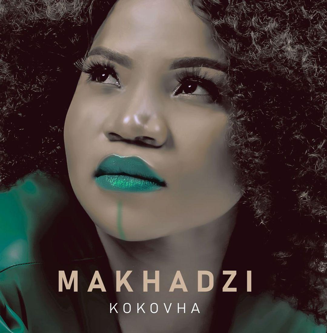 Makhadzi - Kokovha