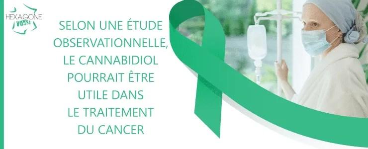 Selon une étude observationnelle, le CBD pourrait être utile dans le traitement du cancer