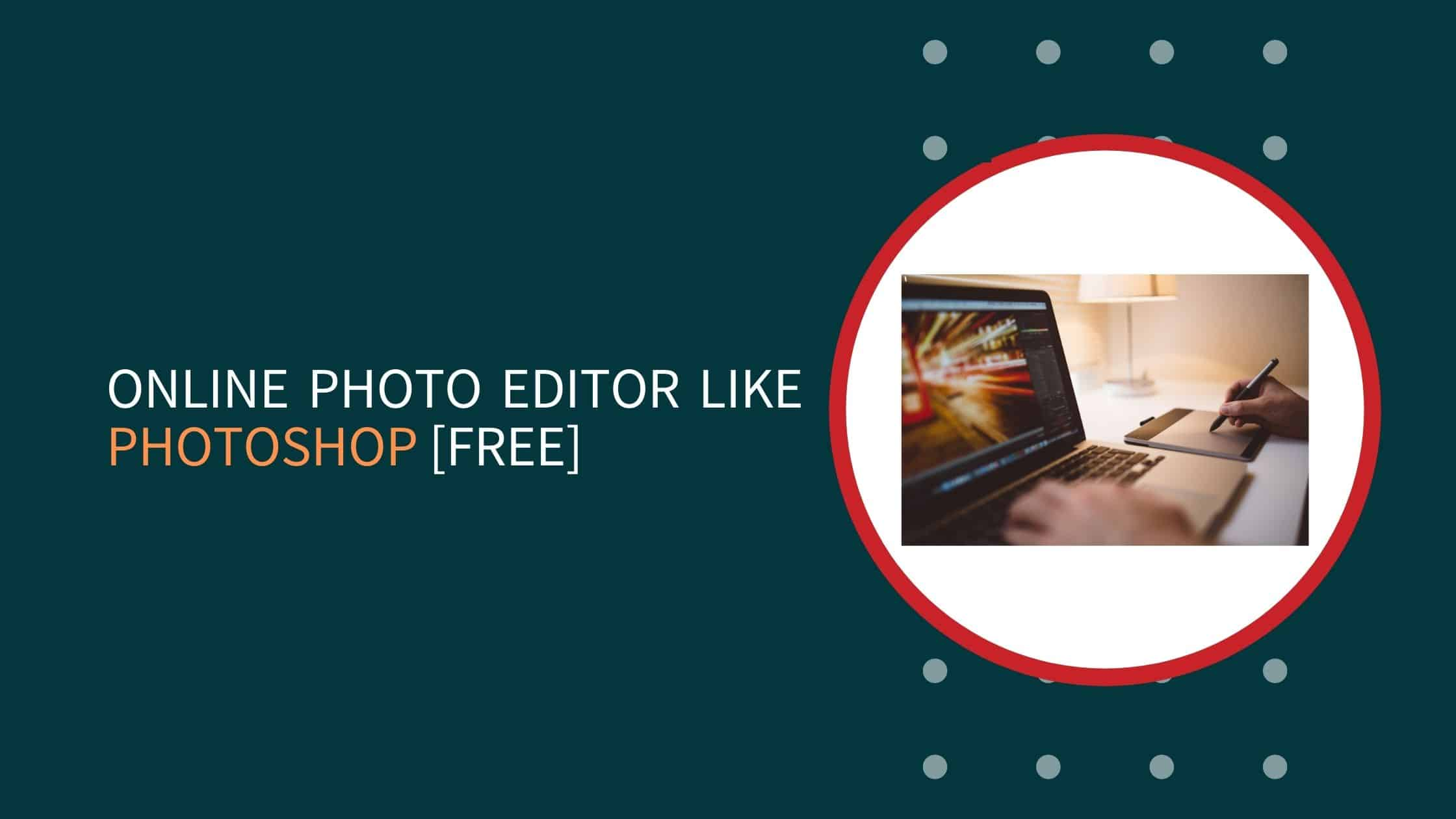 5 Free Best Online Photo Editor Like Photoshop In 2020