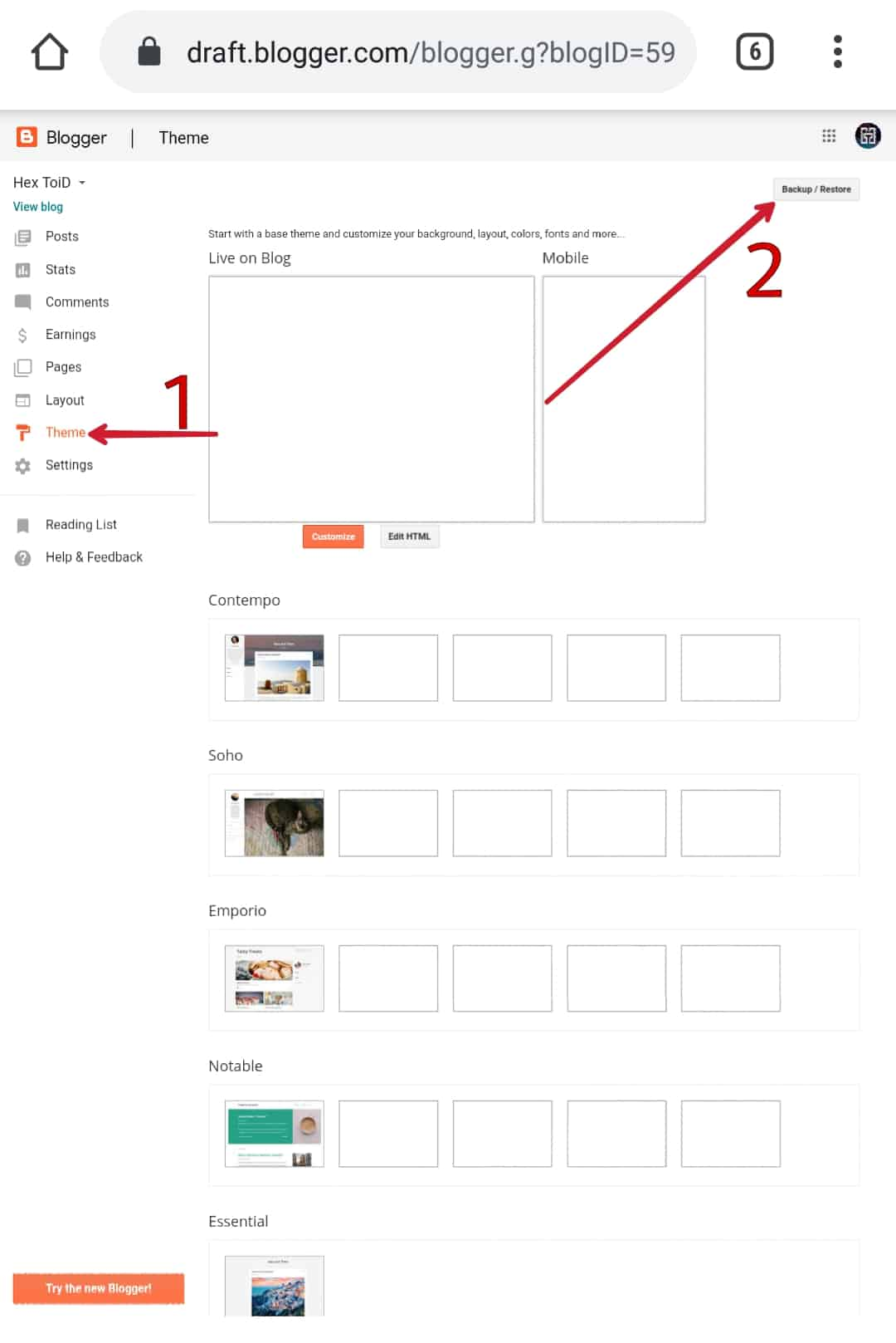 Blogger Dashboard > Theme > Backup/Restore