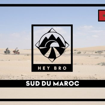 EPISODE #7 - Sud du Maroc
