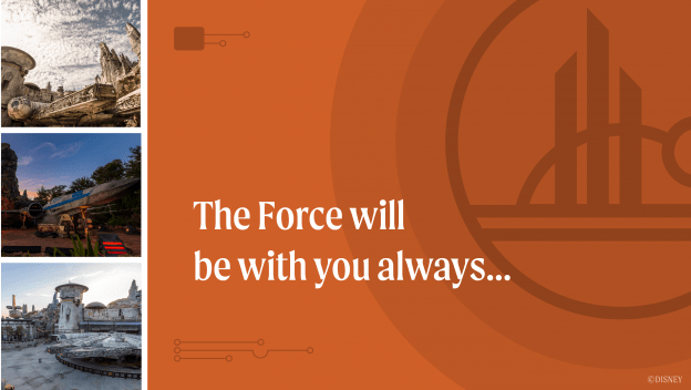 The Force will be with you always...