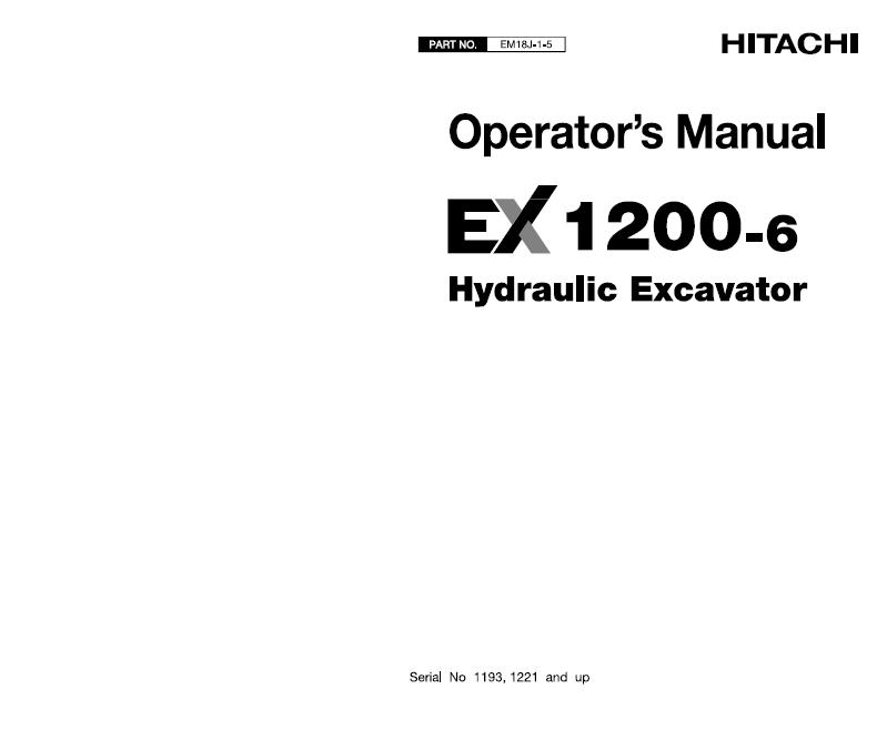 HITACHI EX1200-6 HYDRAULIC EXCAVATOR Operator Manual (SN