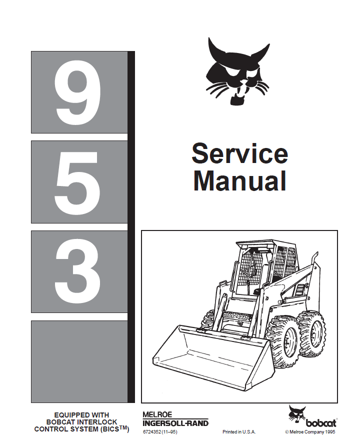 Bobcat 953 Bobcat Loader Service Manual ~ Hey Downloads