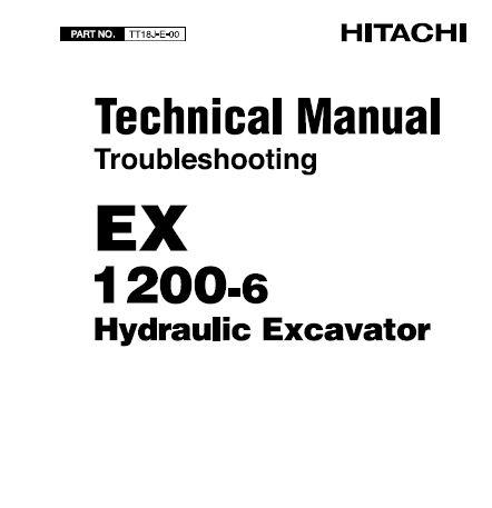Hitachi EX1200-6 Hydraulic Excavator Service Repair Manual