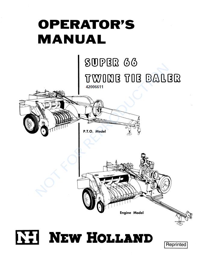 New Holland Super 66 Twine Tie Baler Operators Manual