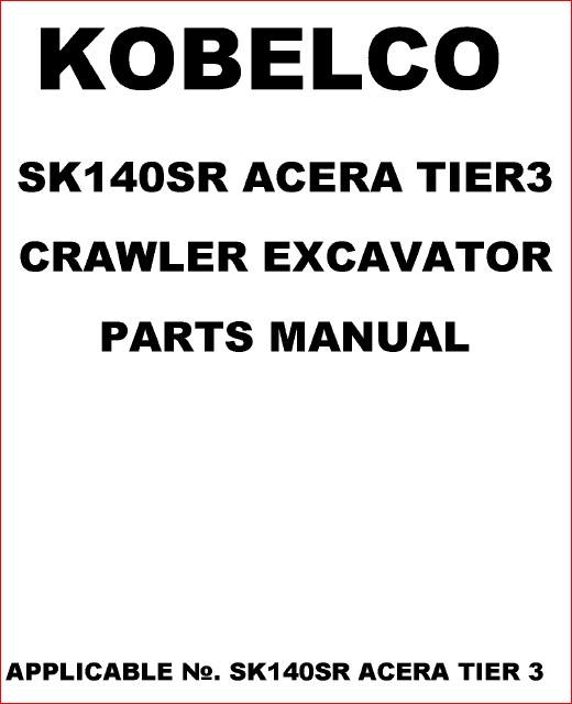 Kobelco Sk140sr Acera Tier 3 Excavator Parts Catalog