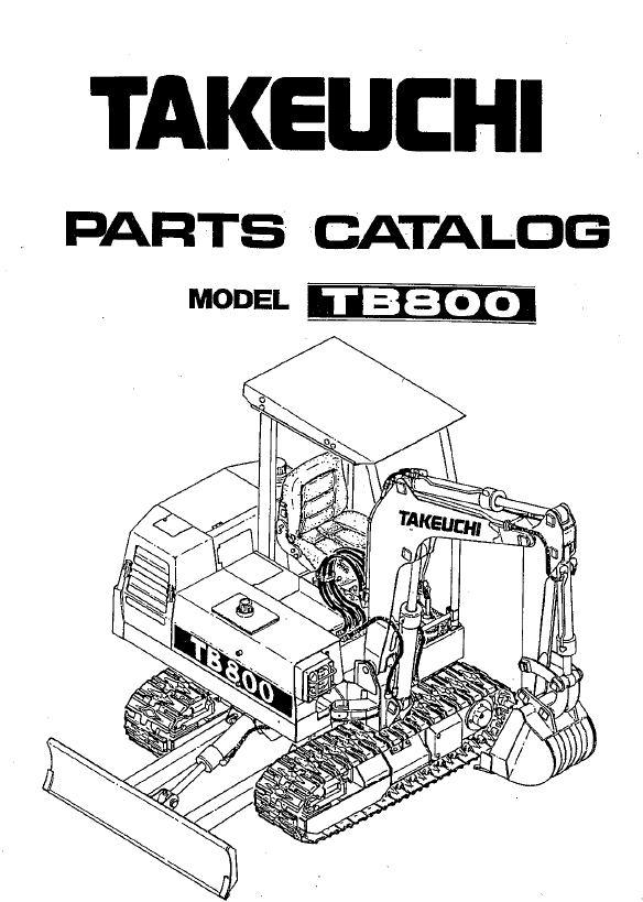 Takeuchi Tb800 Compact Excavator Parts Manual Instant