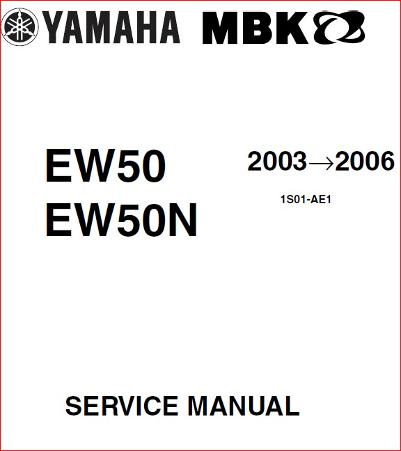 Yamaha Ew50 & Ew 50N 2003-2006 Workshop Service Repair
