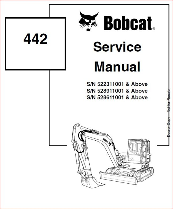 BOBCAT 442 EXCAVATOR SERVICE REPAIR WORKSHOP MANUAL