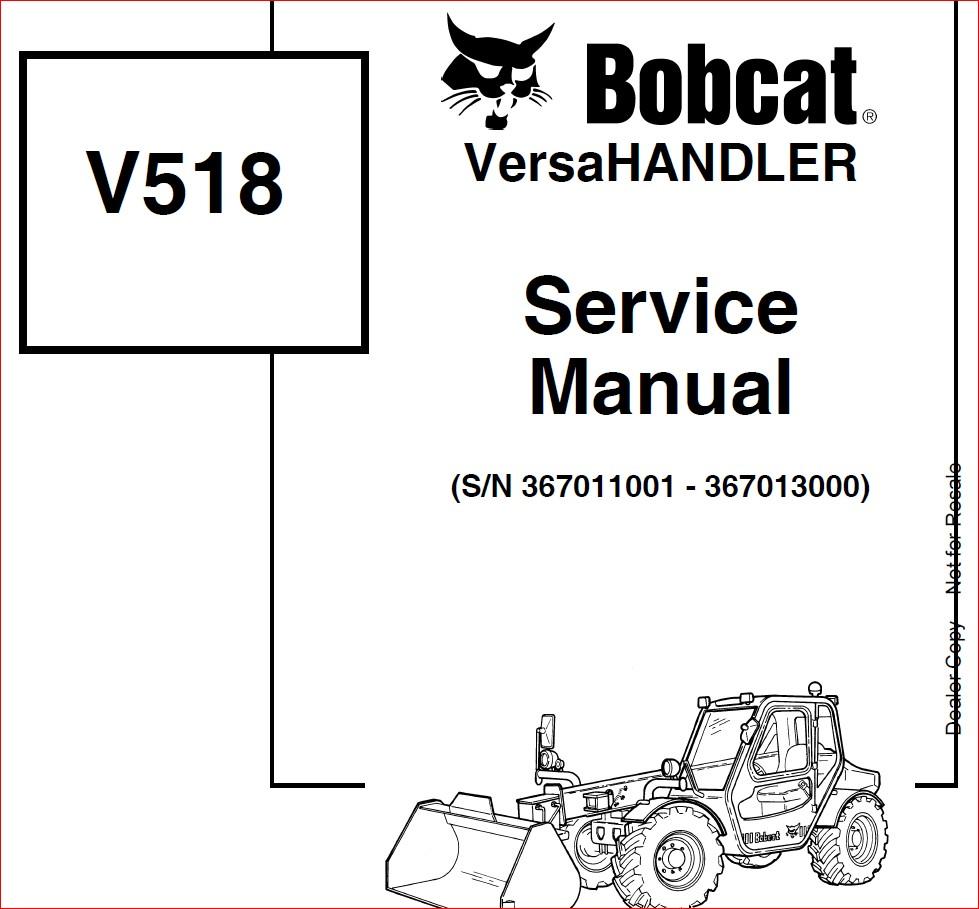 BOBCAT V518 VERSAHANDLER SERVICE REPAIR WORKSHOP MANUAL