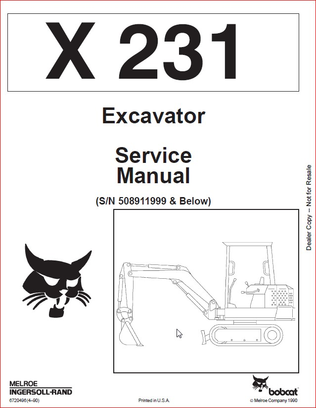 BOBCAT X 231 EXCAVATOR SERVICE REPAIR WORKSHOP MANUAL SN