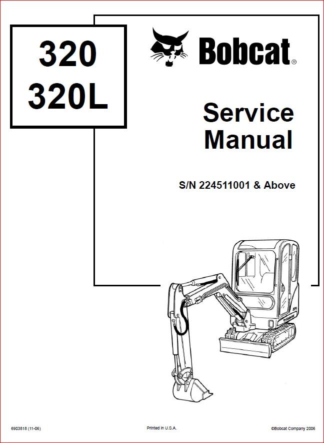 BOBCAT X 320 EXCAVATOR SERVICE REPAIR WORKSHOP MANUAL