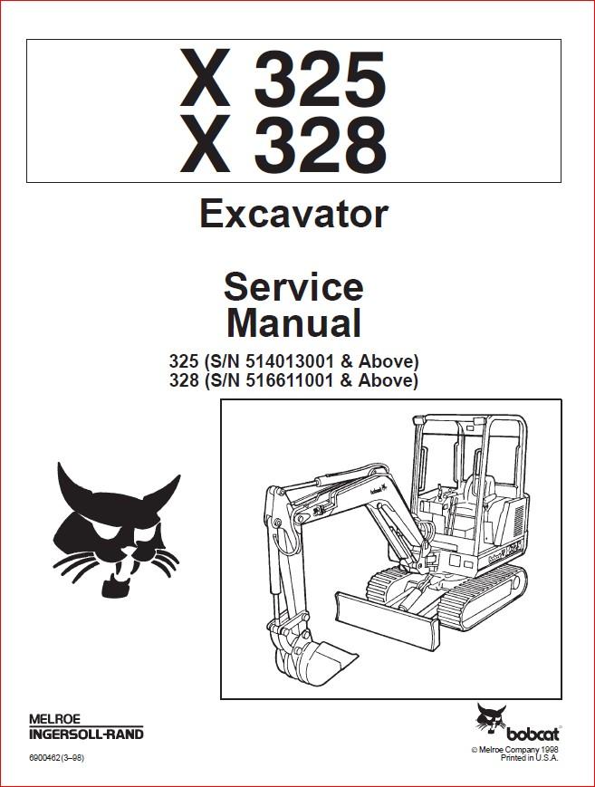 BOBCAT X325 X328 EXCAVATOR SERVICE REPAIR WORKSHOP MANUAL