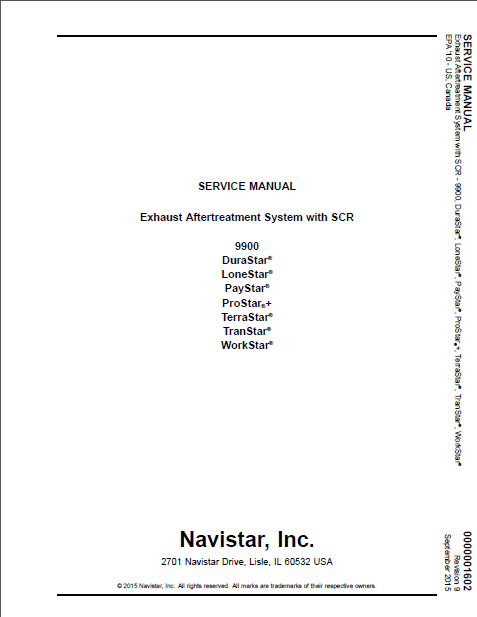 2015 Navistar 9900 Exhaust Aftertreatment System With Scr