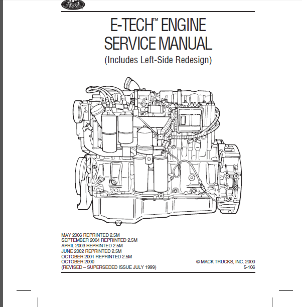 Mack E7 E-TECH Engine Inc Left Side Redesign Shop Manual