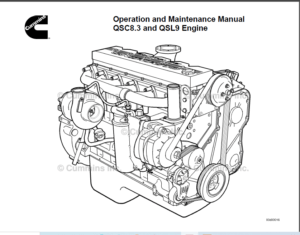 Cummins QSC8.3 and QSL9 Engine Operation and Maintenance
